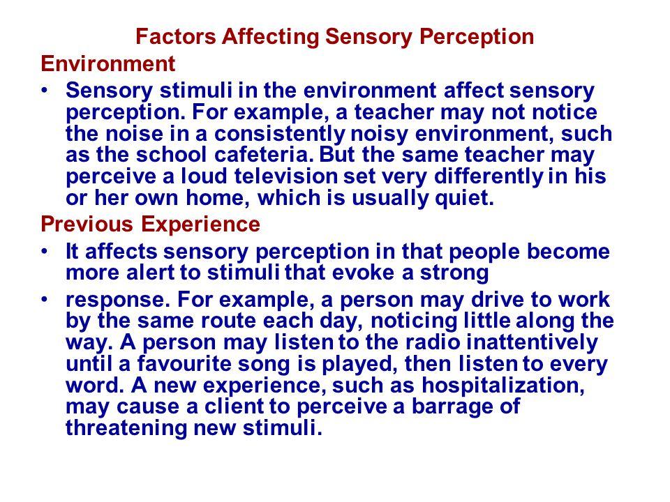 Factors Affecting Sensory Perception