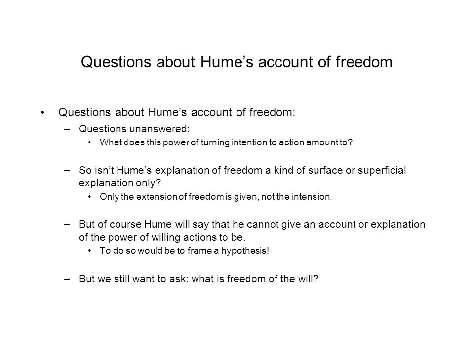 Questions about Hume's account of freedom
