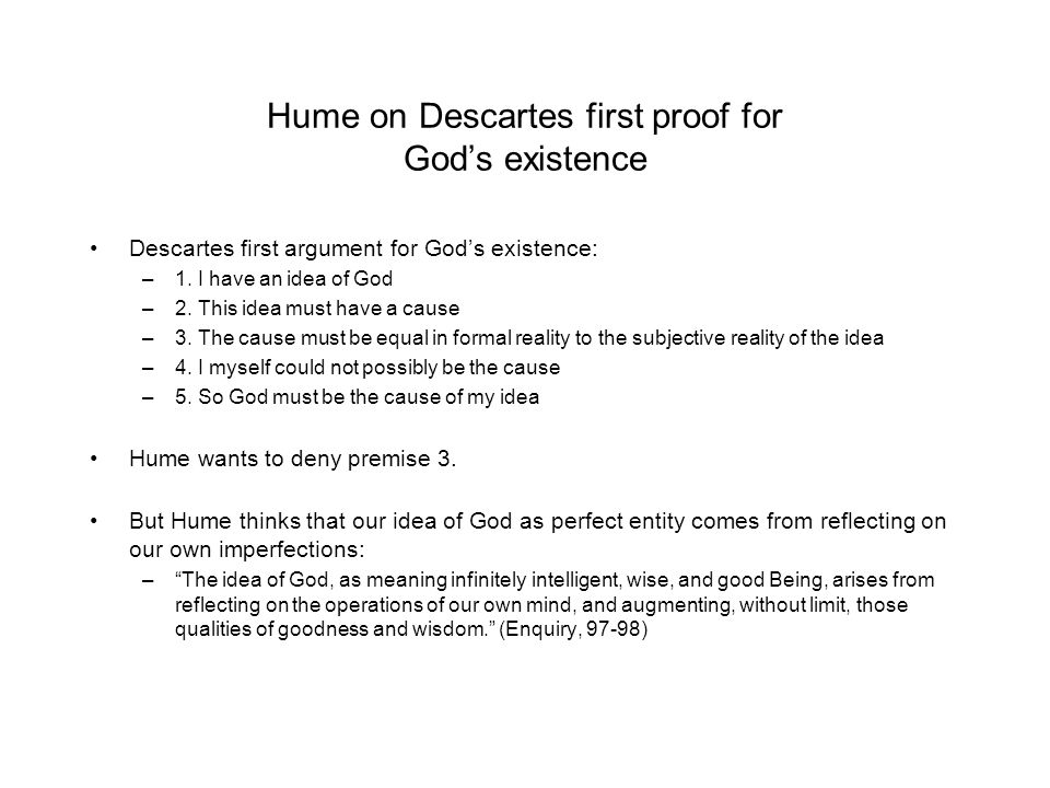 Hume on Descartes first proof for God's existence