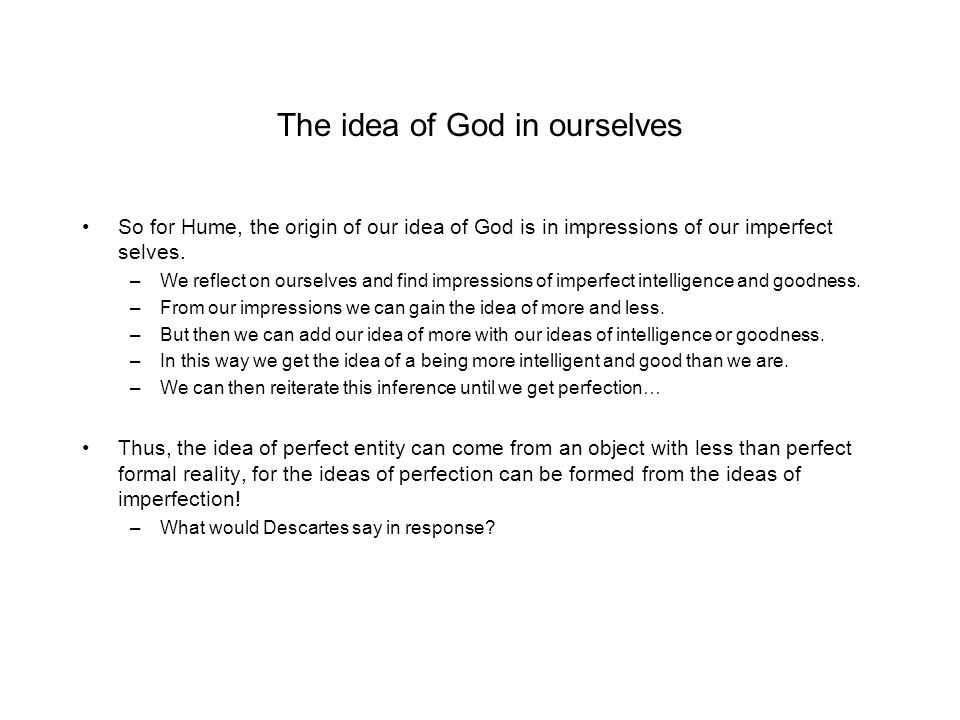 The idea of God in ourselves