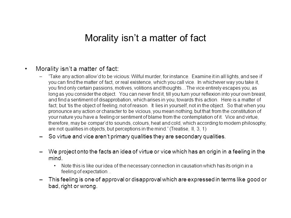 Morality isn't a matter of fact