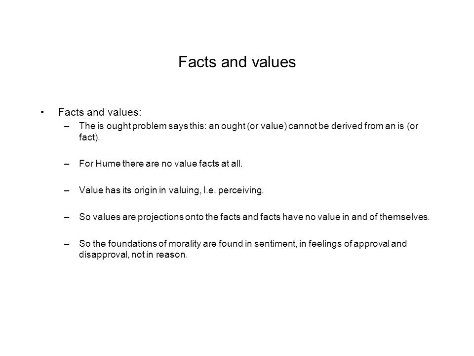 Facts and values Facts and values: