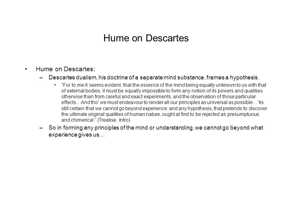 Hume on Descartes Hume on Descartes: