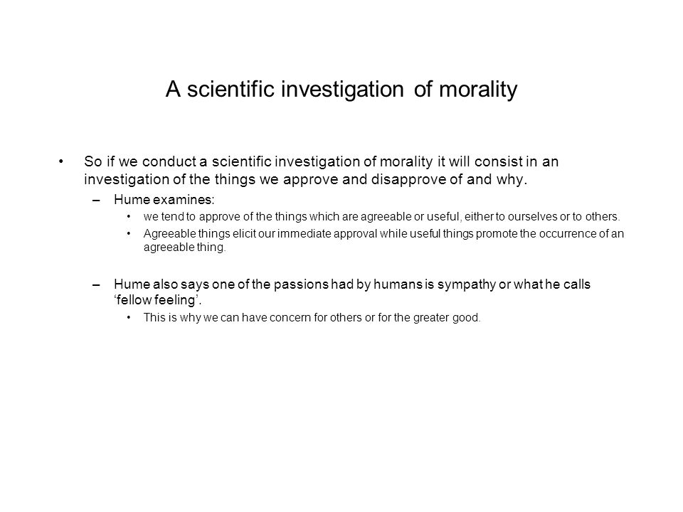A scientific investigation of morality