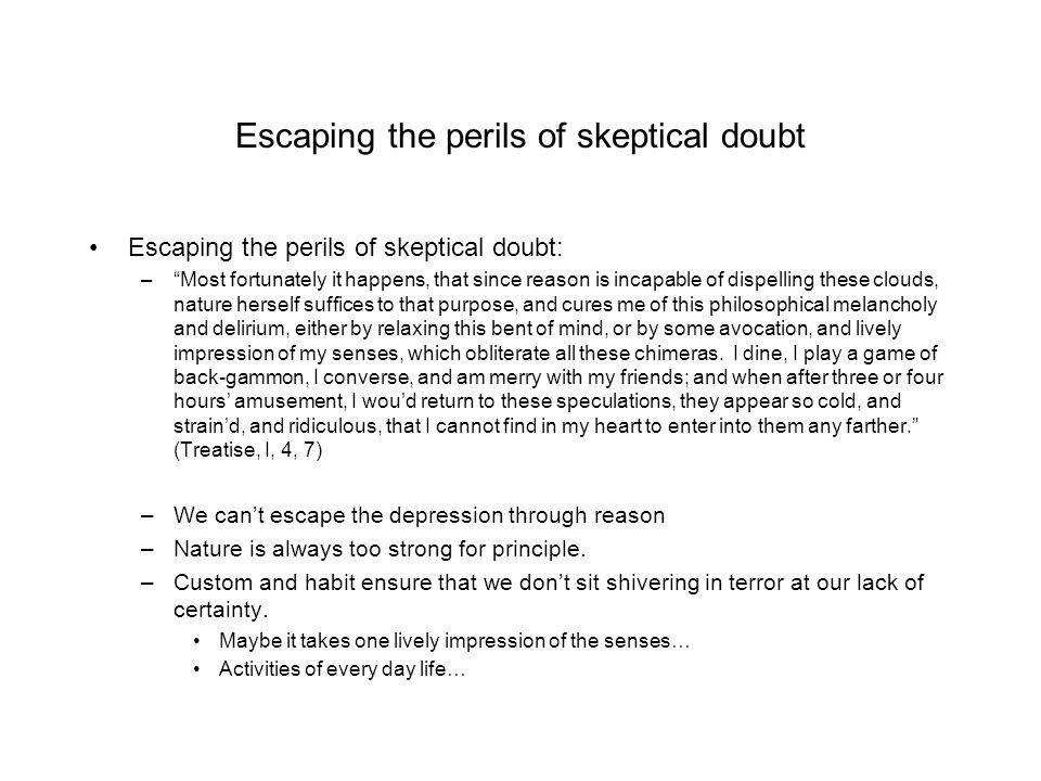 Escaping the perils of skeptical doubt