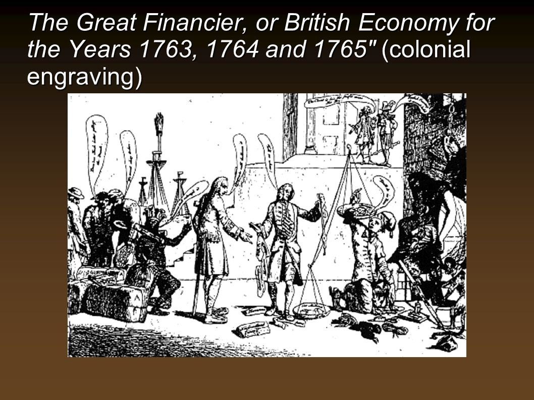 The Great Financier, or British Economy for the Years 1763, 1764 and 1765 (colonial engraving)