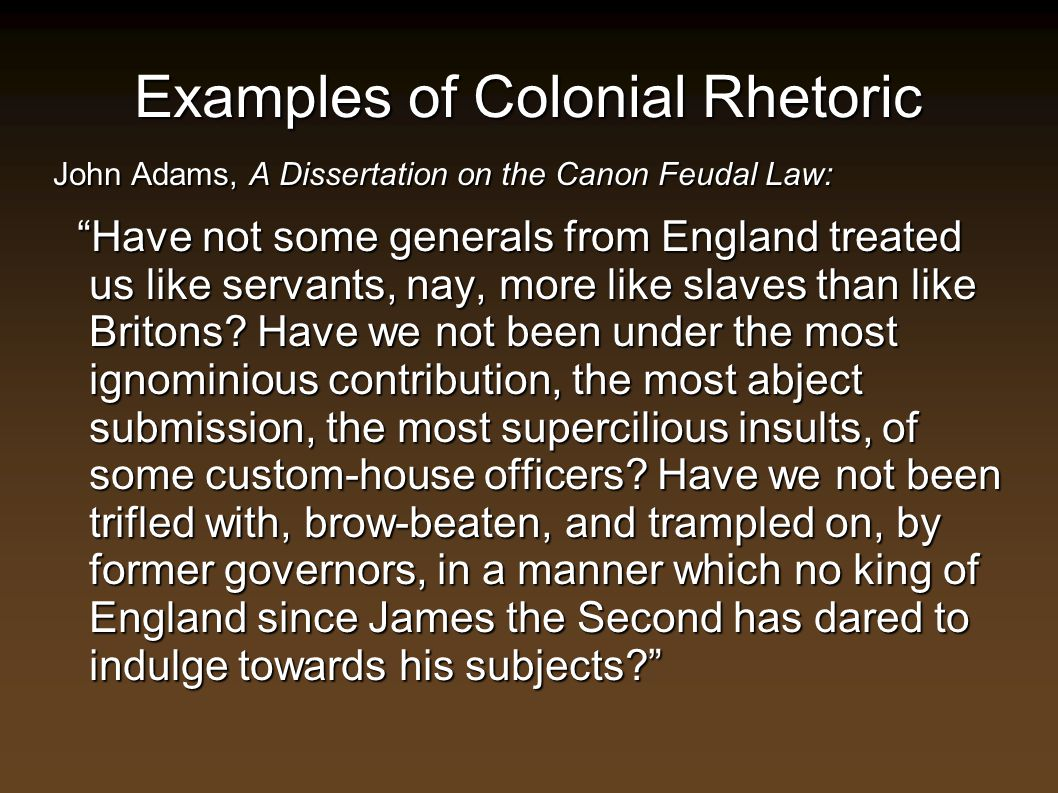 Examples of Colonial Rhetoric
