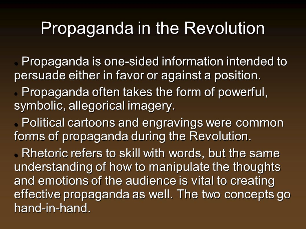 Propaganda in the Revolution