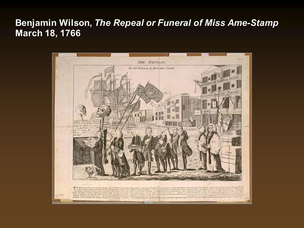 Benjamin Wilson, The Repeal or Funeral of Miss Ame-Stamp March 18, 1766