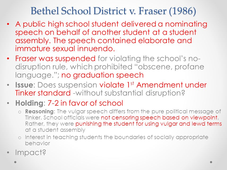 Bethel School District v. Fraser (1986)