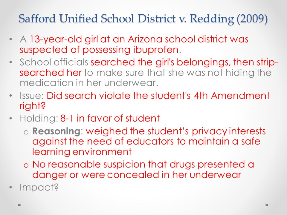 Safford Unified School District v. Redding (2009)