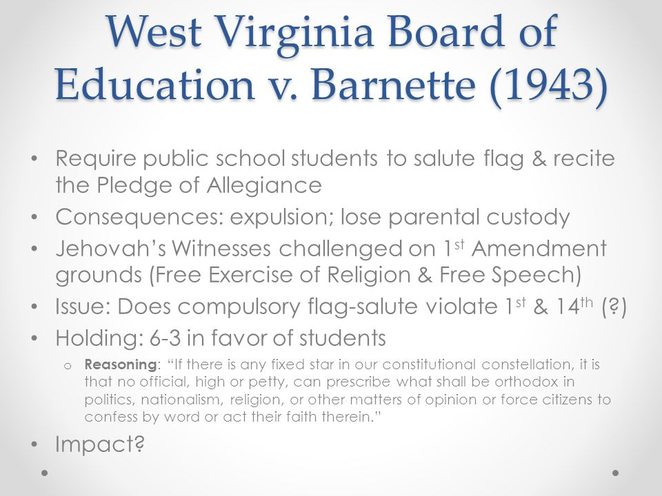 West Virginia Board of Education v. Barnette (1943)