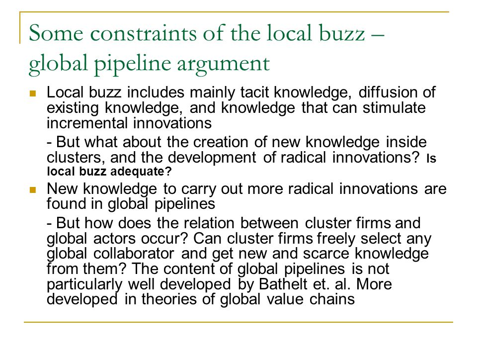 Some constraints of the local buzz – global pipeline argument