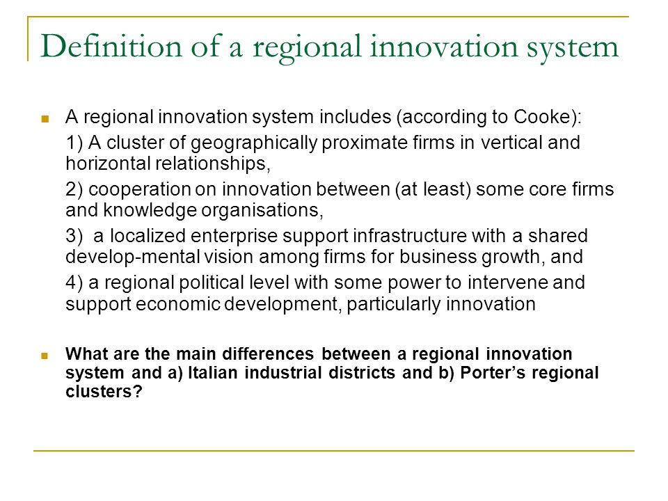 Definition of a regional innovation system