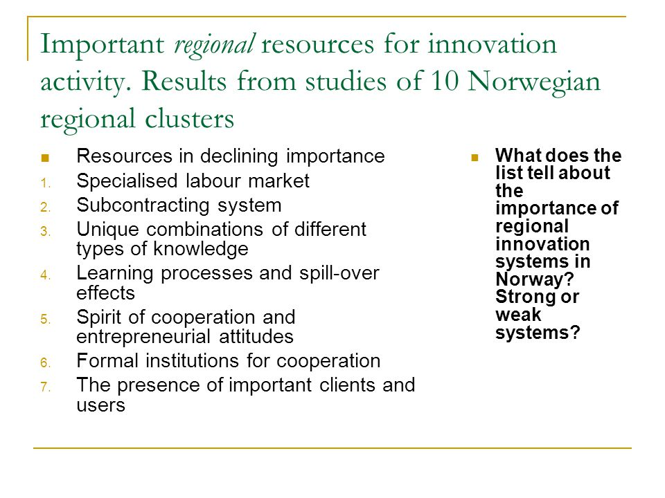 Important regional resources for innovation activity
