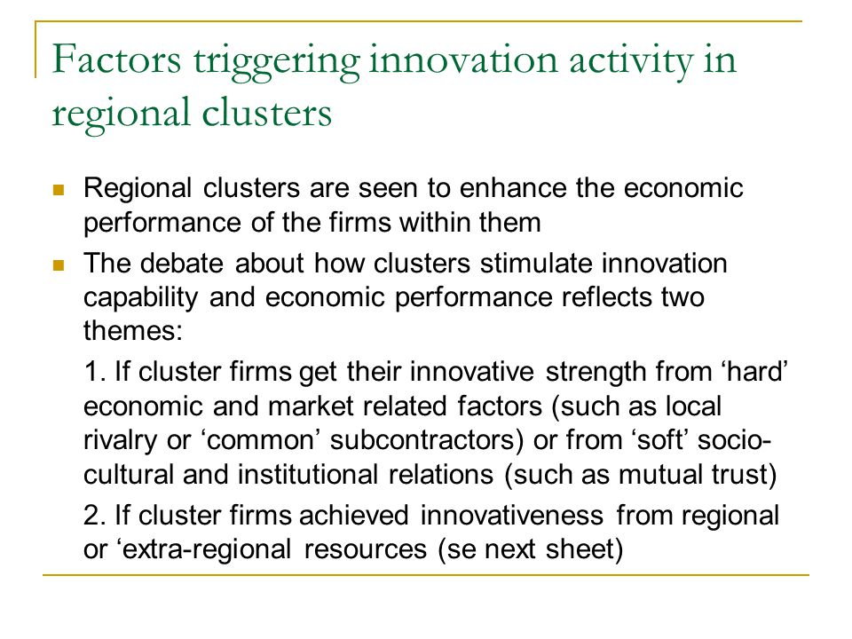 Factors triggering innovation activity in regional clusters