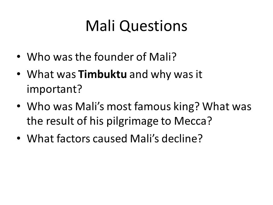 Mali Questions Who was the founder of Mali