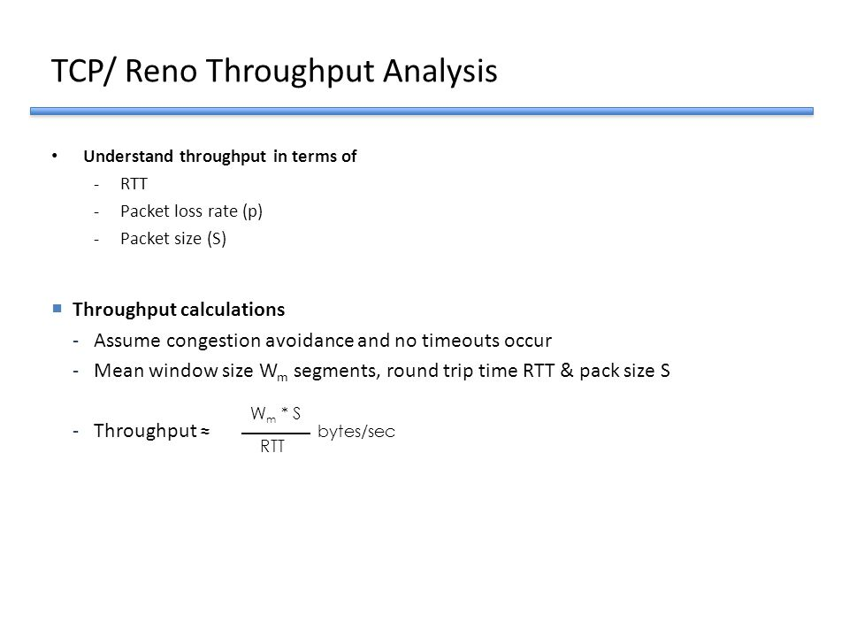 TCP/ Reno Throughput Analysis