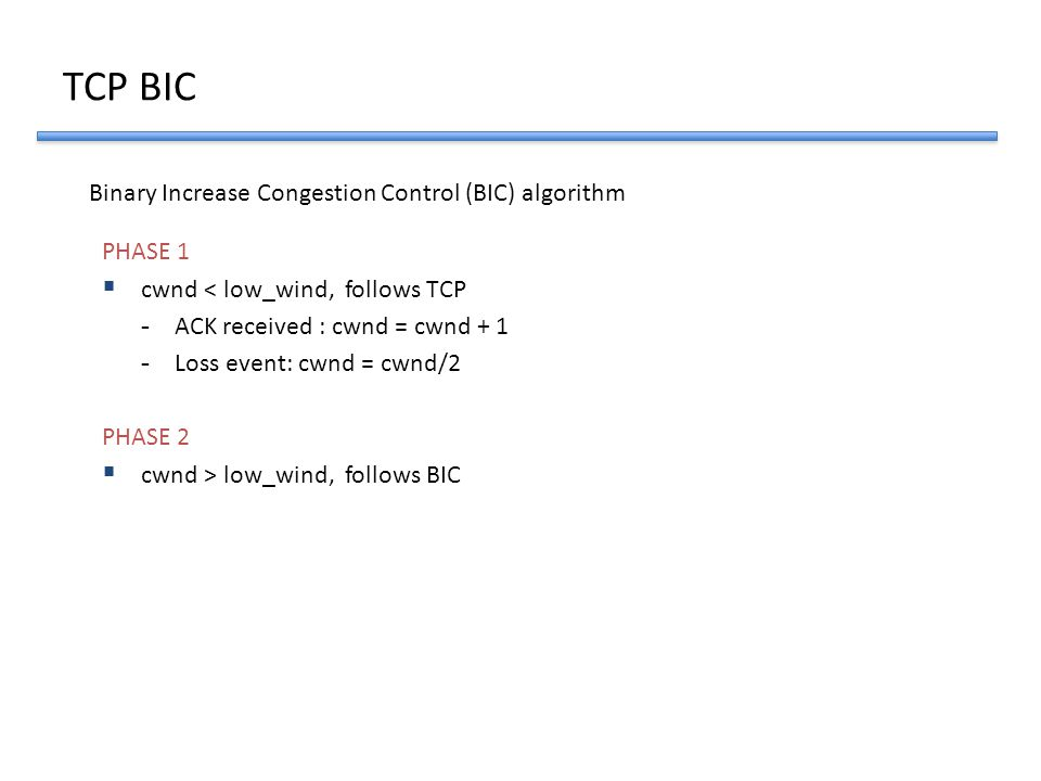 TCP BIC Binary Increase Congestion Control (BIC) algorithm PHASE 1