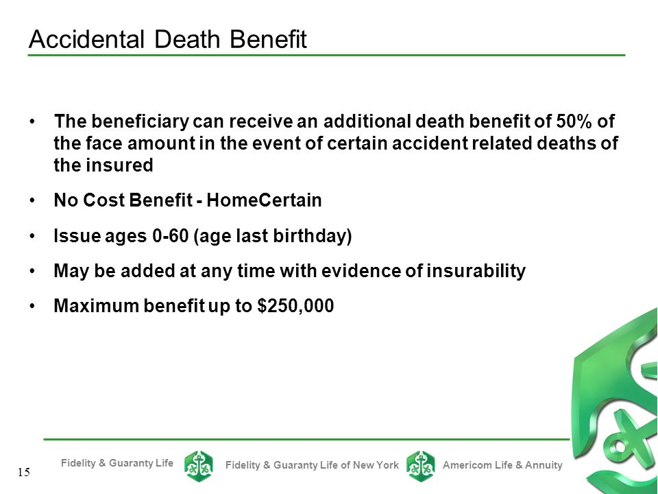 Accidental Death Benefit