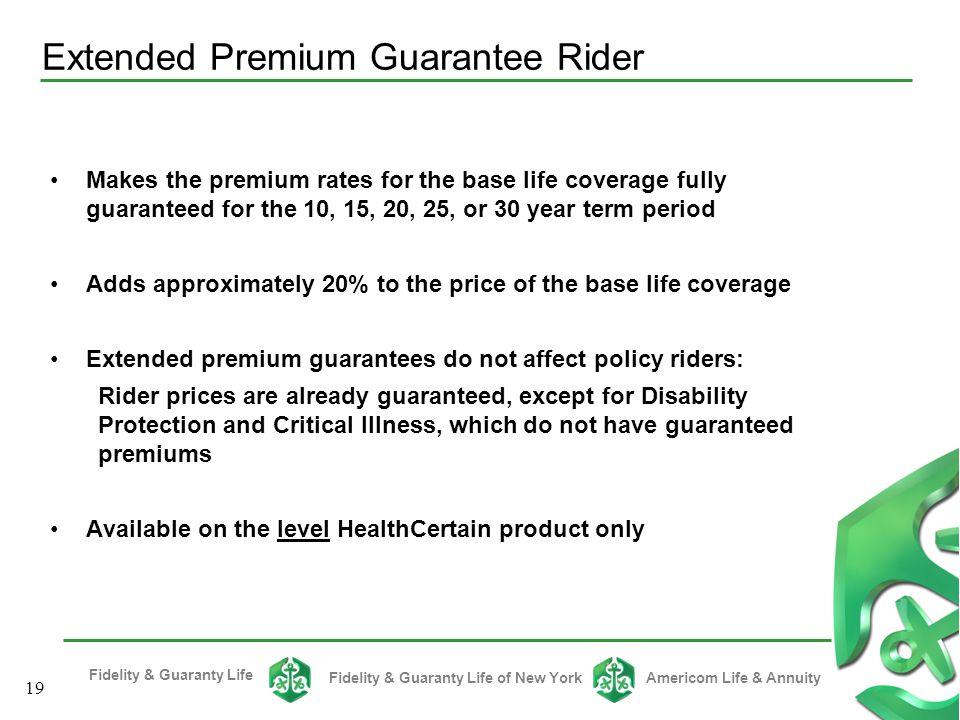 Extended Premium Guarantee Rider
