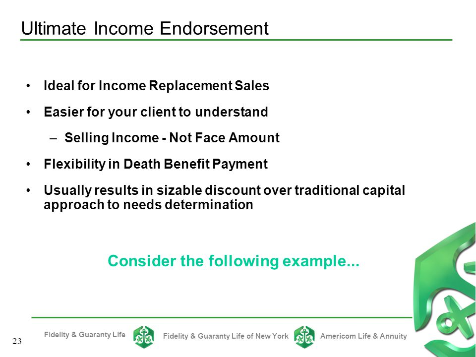 Ultimate Income Endorsement