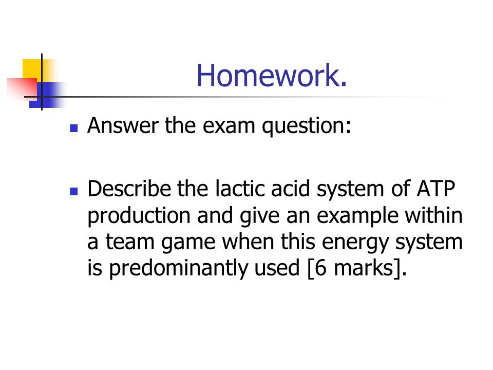 Homework. Answer the exam question: