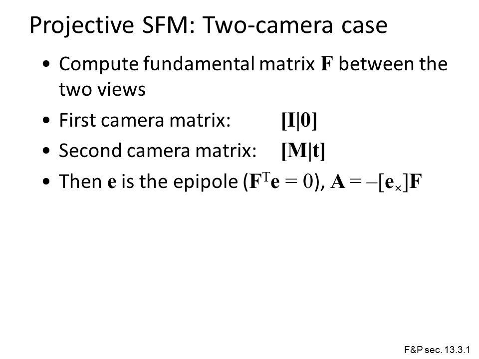 Projective SFM: Two-camera case