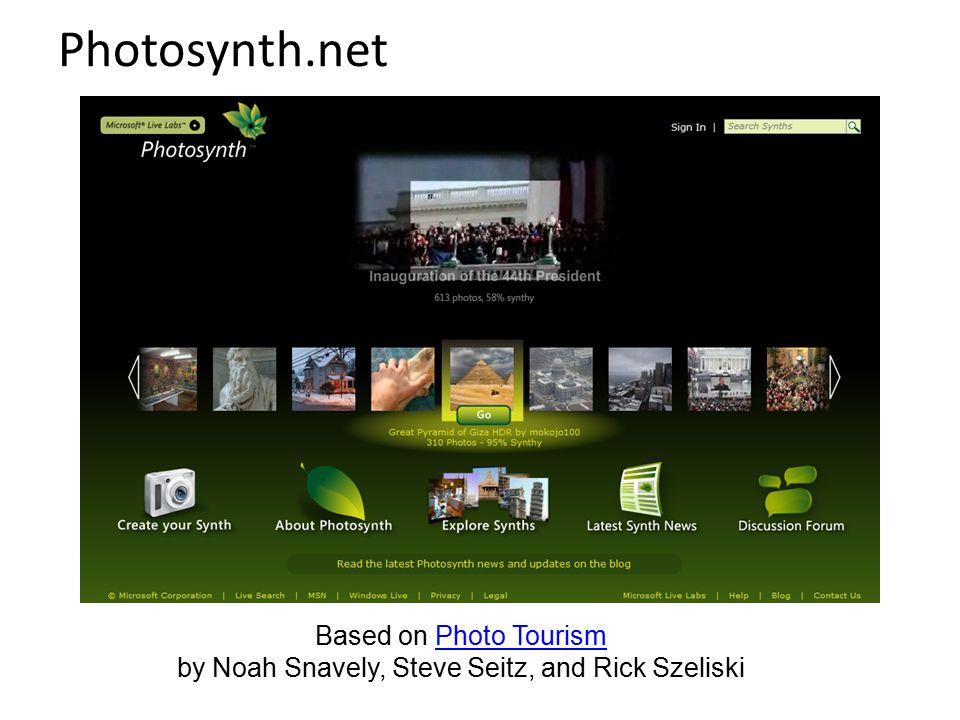 Based on Photo Tourism by Noah Snavely, Steve Seitz, and Rick Szeliski