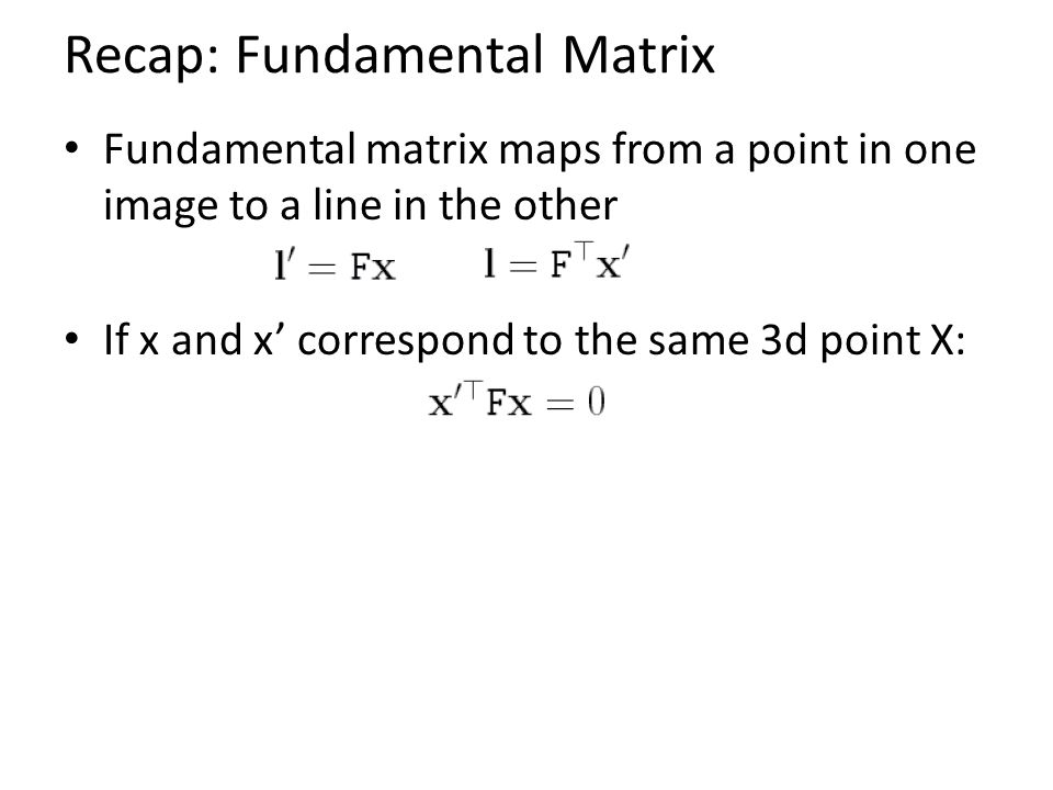 Recap: Fundamental Matrix
