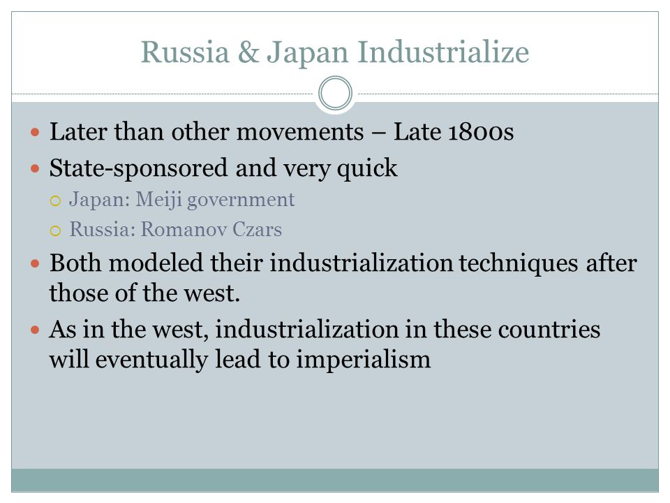Russia & Japan Industrialize