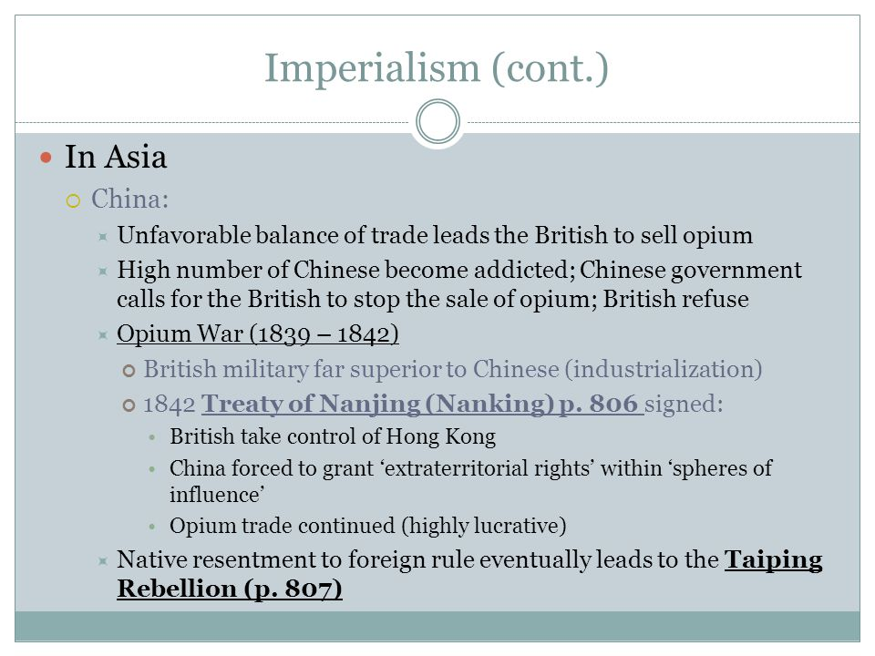 Imperialism (cont.) In Asia China: