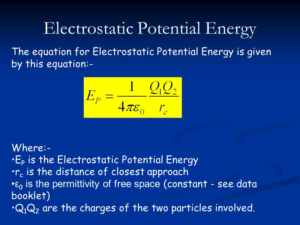 Electrostatic Potential Energy