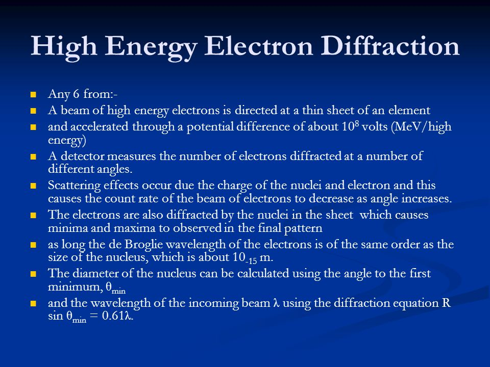 High Energy Electron Diffraction