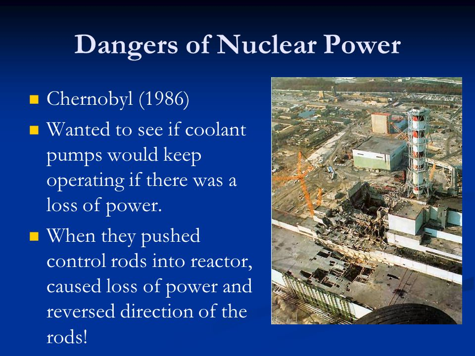 Dangers of Nuclear Power
