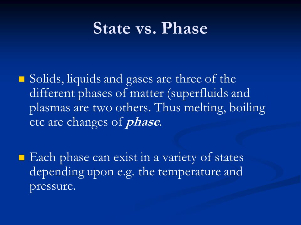 State vs. Phase