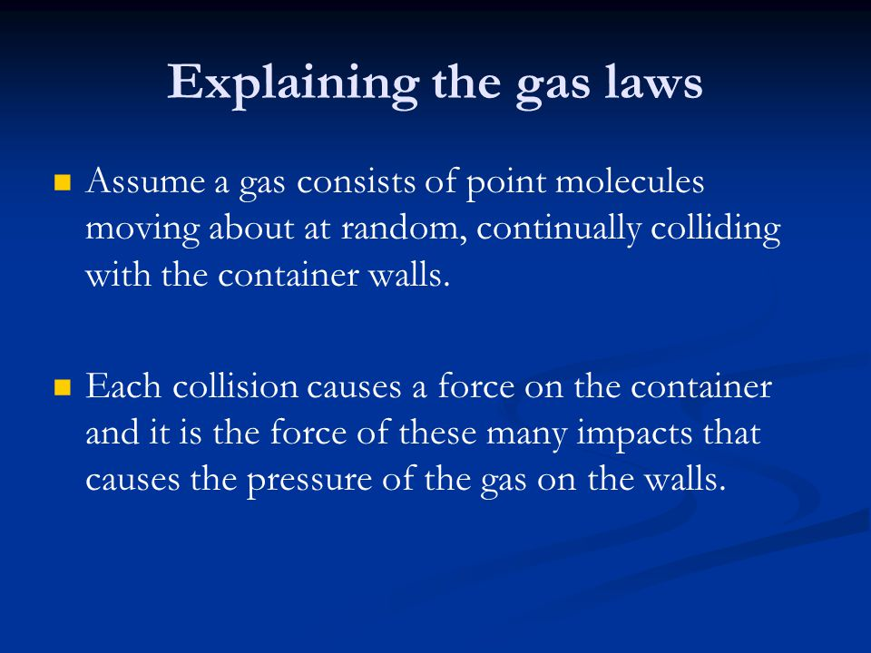 Explaining the gas laws
