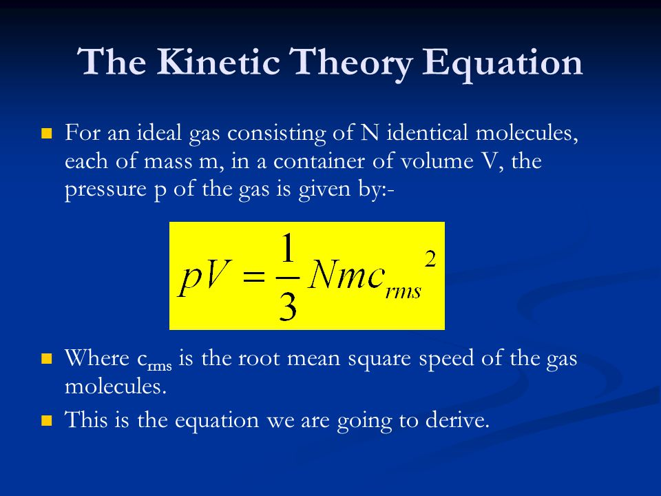 The Kinetic Theory Equation