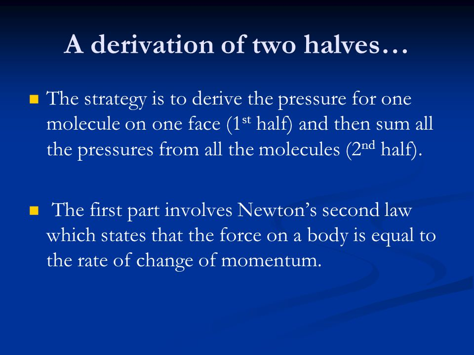 A derivation of two halves…