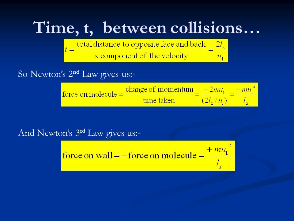 Time, t, between collisions…