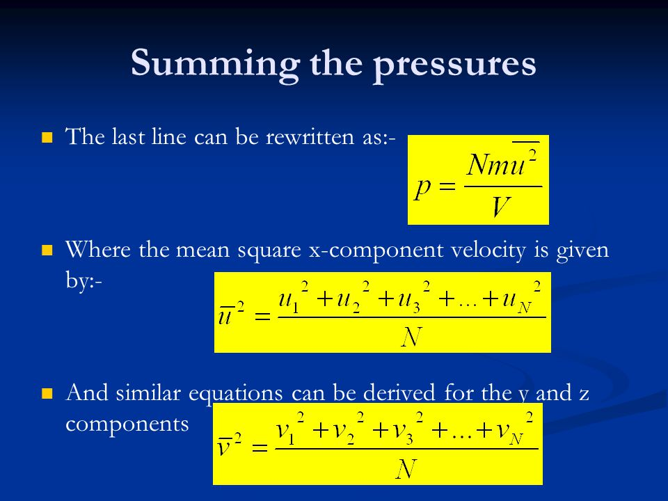 Summing the pressures The last line can be rewritten as:-