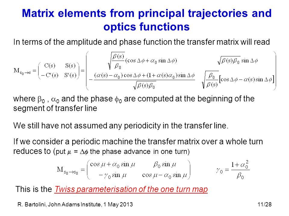 Matrix elements from principal trajectories and optics functions