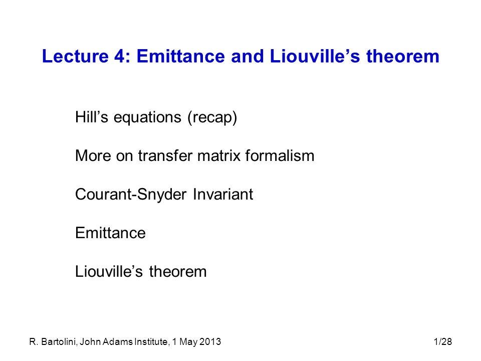 Lecture 4: Emittance and Liouville's theorem