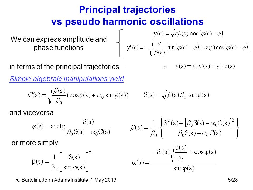 Principal trajectories vs pseudo harmonic oscillations