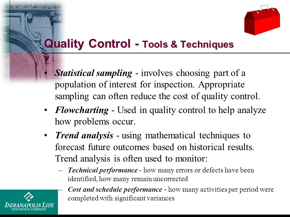 Quality Control - Tools & Techniques
