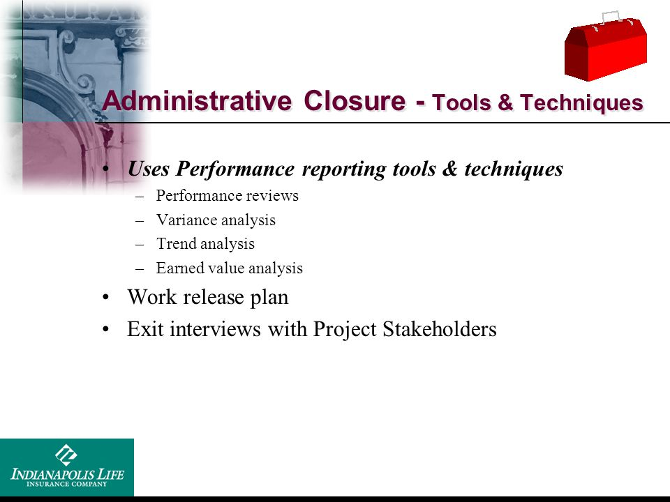 Administrative Closure - Tools & Techniques