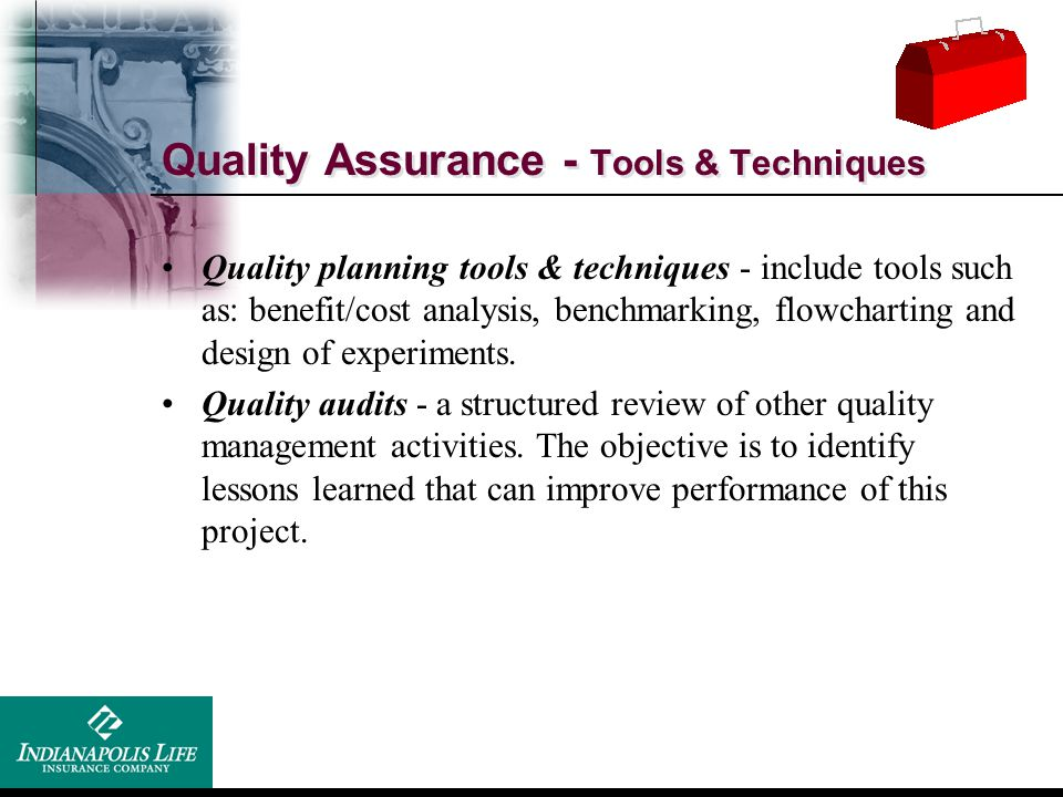 Quality Assurance - Tools & Techniques