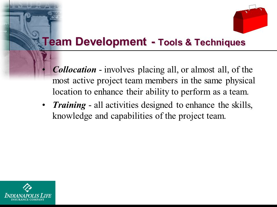 Team Development - Tools & Techniques