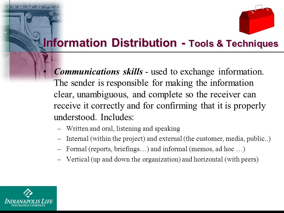 Information Distribution - Tools & Techniques