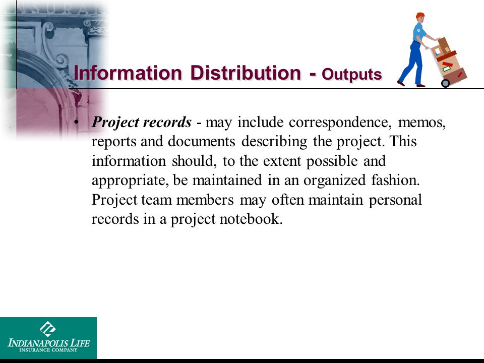 Information Distribution - Outputs